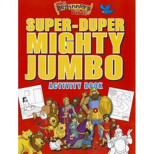 Title Super Duper Mighty Jumbo Activity Book Publisher Zondervan Zonderkidz Illustrator Kelly Pulley