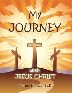 my journey with Jesus Christ