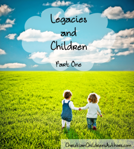 Legacies and Children Part One