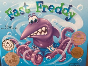 Fast Freddy  by Lee Ann Mancini Adventures of the Sea Kids book series
