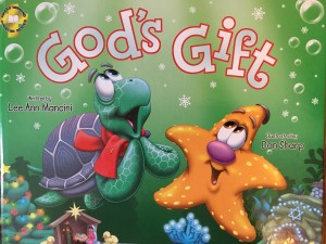 God's Gift by Lee Ann Mancini illustrated by Dan Short GLM Publishing, 2016