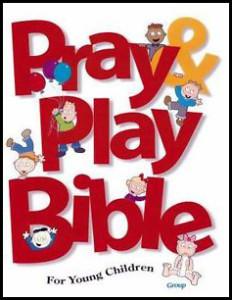 Pray Play Bible